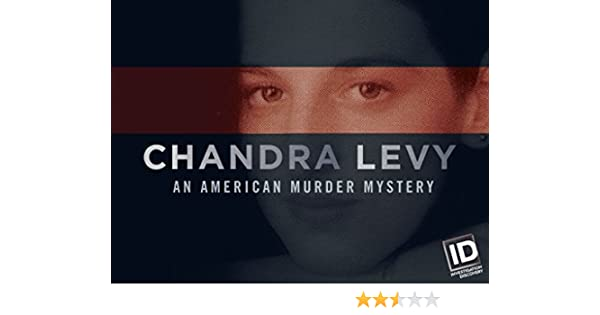 chandra levy an american murder mystery episodes