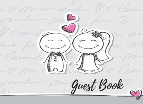 Guest Book: Wedding Book, For Over 200 Guests. Suitable For Wedding & Other Uses.  Free Layout To Use as you wish for Names & Addresses, or Advice, Wishes, Comments or Predictions