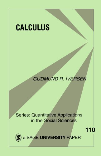Calculus (Quantitative Applications in the Social Sciences) [Gudmund R. Iversen] (Tapa Blanda)