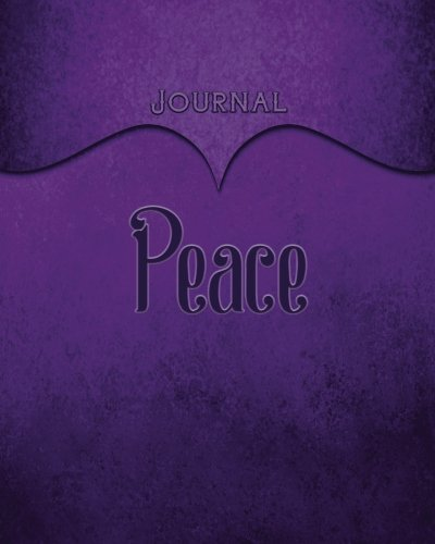 Peace Journal: Purple 8x10 128 Page Lined Journal Notebook Diary (Volume ()