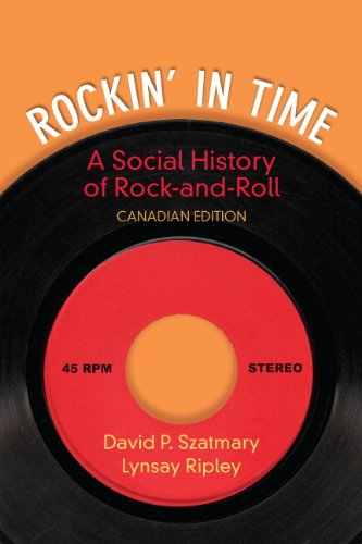 Rockin' in Time: A Social History of Rock and Roll, First Canadian Edition