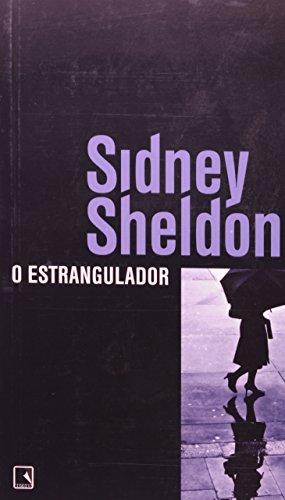 O Estrangulador (Em Portuguese do Brasil) - Sidney Sheldon