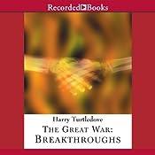 The Great War: Breakthroughs | Harry Turtledove