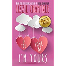 If You Love Me, I'm Yours (English Edition)