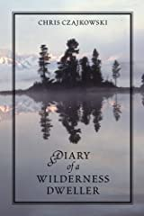 Diary of a Wilderness Dweller Paperback