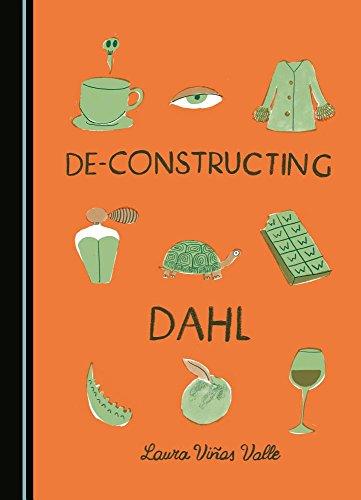 De-Constructing Dahl (Sharif, B02, Cambridge Scholars Publishing,12/1/2015, NP, B,)