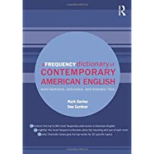 A Frequency Dictionary of Contemporary American English: Word Sketches, Collocates and Thematic Lists