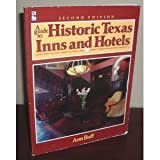 img - for A Guide to Historic Texas Inns and Hotels book / textbook / text book