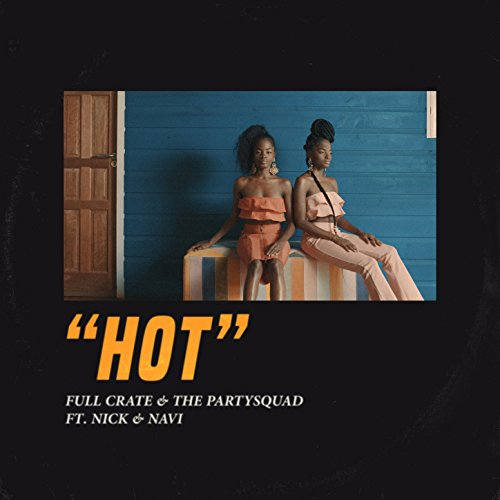 HOT (feat. Nick & Navi)