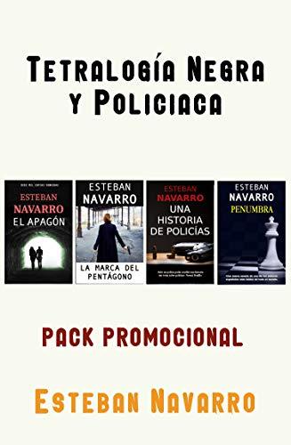 PACK PROMO de la tetralogía negra y policíaca por Esteban Navarro