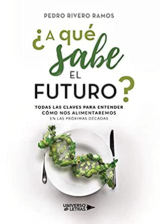 A qué sabe el futuro? eBook: Rivero Ramos, Pedro: Amazon.es ...