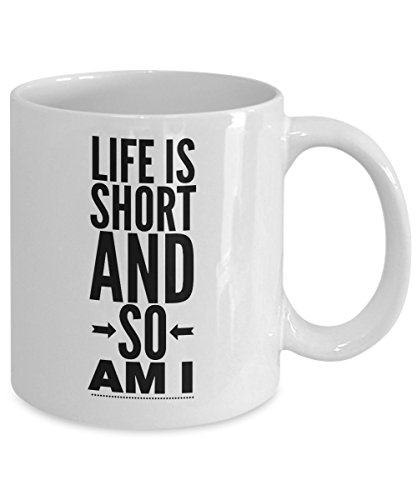Sister Coffee Mugs - Life is Short And So Am I - Ceramic Cup