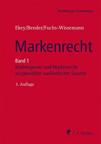 Markenrecht: Band 1:MarkenG, GMV und Markenrecht ausgewählter ausländischer Staaten (Heidelberger Kommentar) (German Edition)