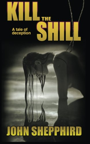 Kill the Shill