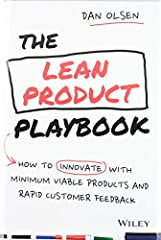 The missing manual on how to apply Lean Startup to build products that customers love The Lean Product Playbook is a practical guide to building products that customers love. Whether you work at a startup or a large, established company, we a...