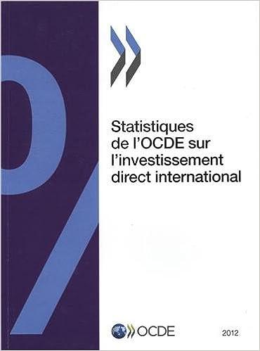Lire Statistiques de l'OCDE sur l'investissement direct international 2012 epub pdf