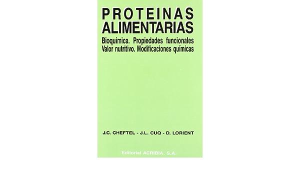 Proteínas alimentarias: Amazon.es: Cheftel, Jean-Claude, Cuq ...