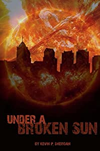 Under A Broken Sun by Kevin P. Sheridan ebook deal