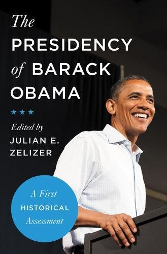 The Presidency of Barack Obama: A First Historical Assessment pdf