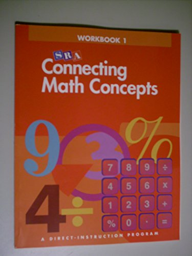 Connecting Math Concepts - Workbook 1 Level A