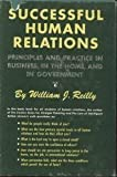 Successful Human Relations, William J. Reilly, 0060355204