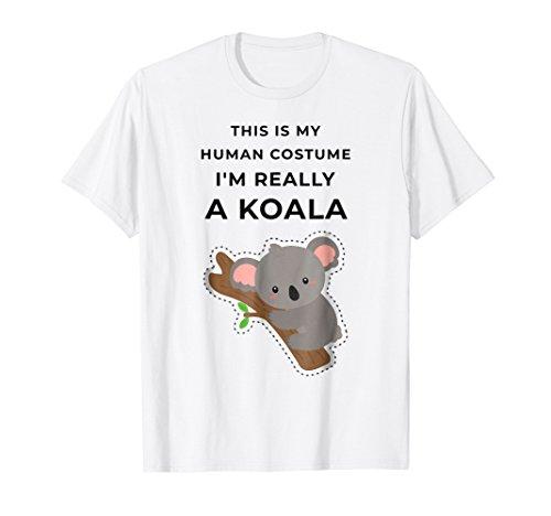 This is My Human Costume I'm Really a Koala Halloween Tee