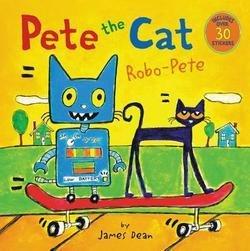 James Dean: Pete the Cat : Robo-Pete (Paperback); 2015 Edition PDF ePub fb2 book