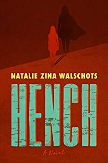 Book Cover: Hench: A Novel