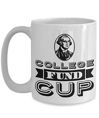 Off To College Gift - Education Fund Cup -Large 15oz Ceramic Coffee Mug - Funny Going Away Dorm Gift Daughter Son