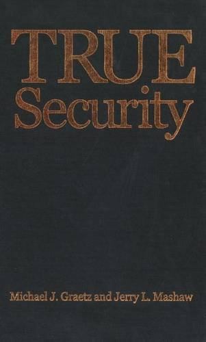 True Security: Rethinking American Social Insurance (The Institution for Social and Policy St) Pdf