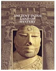 Ancient India: Land of Mystery Lost Civilizations