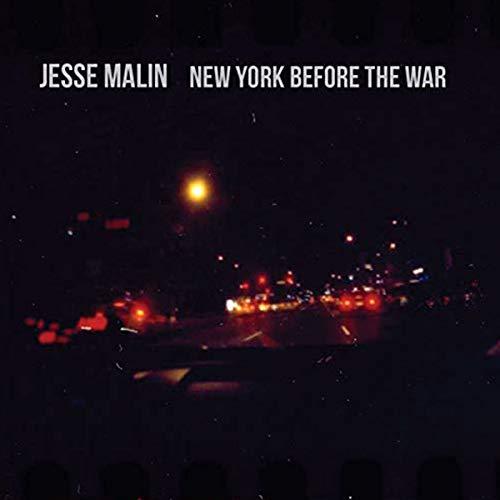 MALIN, JESSE - New York Before the War - Amazon.com Music