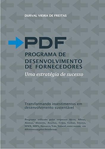 PDF PROGRAMA DE DESENVOLVIMENTO DE FORNECEDORES: Uma estratégia de sucesso (Desenvolvimento Territorial Livro 1)