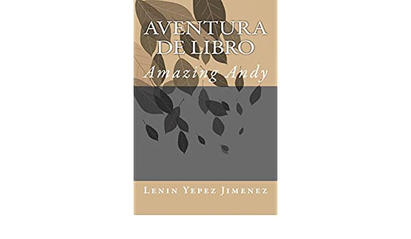 Amazon.com: Aventura De Libro (Spanish Edition) eBook: Lenin ...