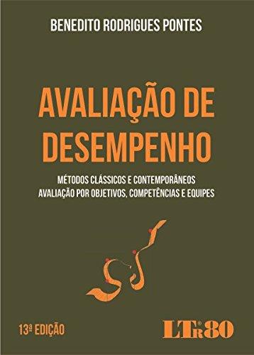 Avaliação de Desempenho. Métodos Clássicos e Contemporâneos, Avaliação por Objetivos, Competências e Equipes