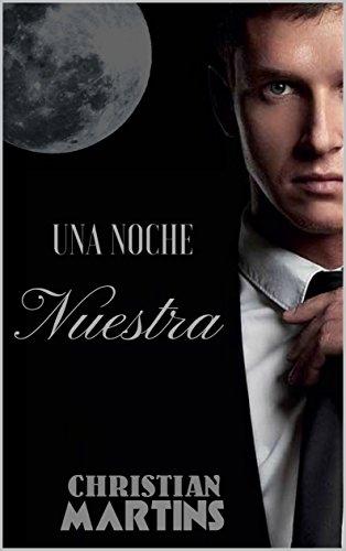 Una Noche Nuestra (Spanish Edition)