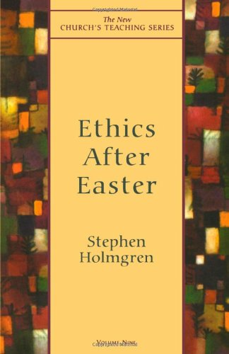 Ethics After Easter (New Church's Teaching Series) for $<!--$5.00-->
