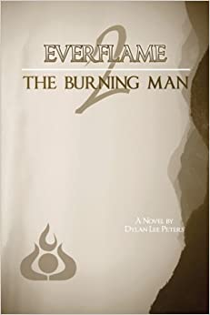Everflame 2: The Burning Man: Volume 2
