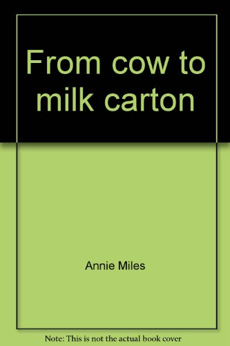 From cow to milk carton (Early fluency)