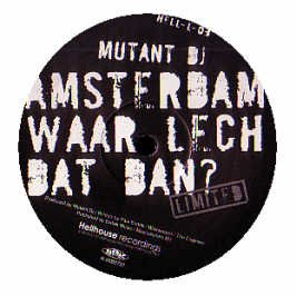Mutant DJ - Amsterdam Waar Lech Dat Dan?