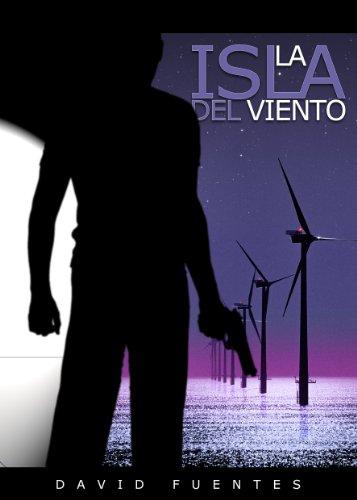 Descargar Libro La Isla Del Viento David Fuentes