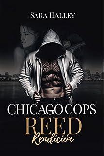 Reed. Rendición (Chicago Cops)