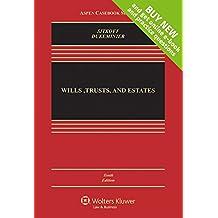 Wills Trusts & Estates, Tenth Edition