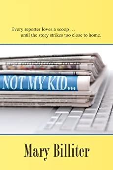 Not My Kid ... by [Billiter , Mary]