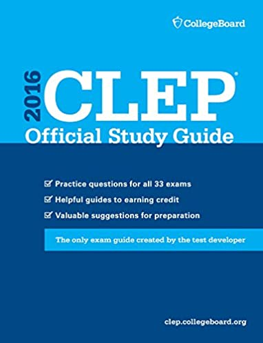 clep official study guide 2016 the college board 9781457304613 rh amazon com Air Force CLEP Study Guide College Algebra CLEP Study Guides