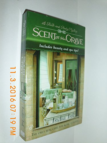 Scent to Her Grave (Bath & Body Series)