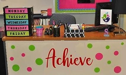 Amazon com: Achieve (R) Decal for Teacher Desk, Wall Decal