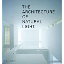 The Architecture of Natural Light