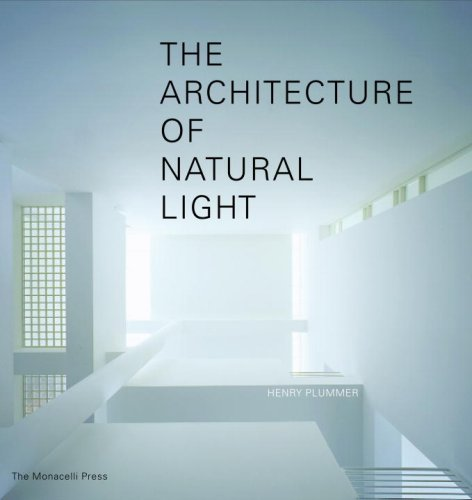 The Architecture of Natural Light by Brand: The Monacelli Press