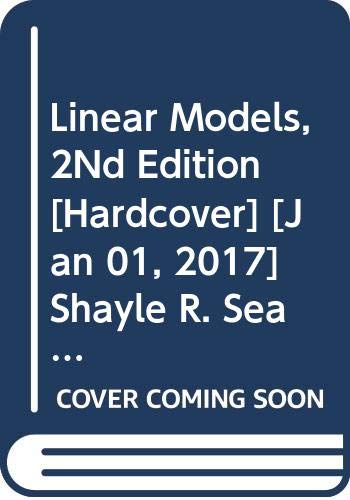 Linear Models, 2Nd Edition (Linear Models Searle)